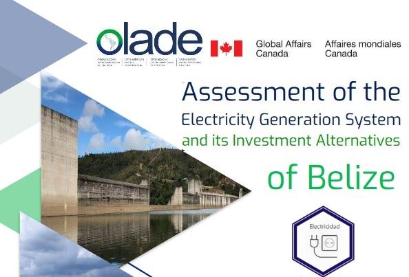 Olade pone a disposición: Evaluación del sistema de generación de electricidad y sus alternativas de inversión de Belice