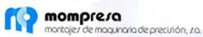 Montajes de Maquinaria de Precisión, S.A. (Mompresa)