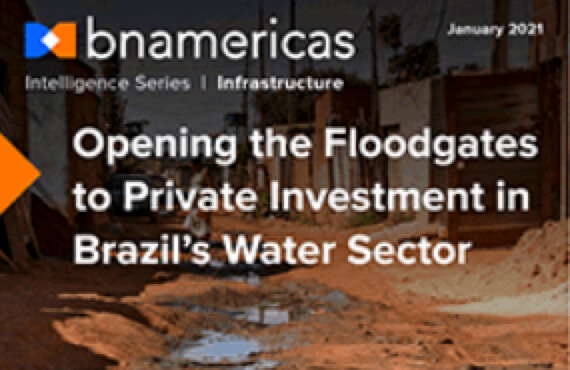 NEW REPORT - Opening the Floodgates to Private Investment in Brazil's Water Sector