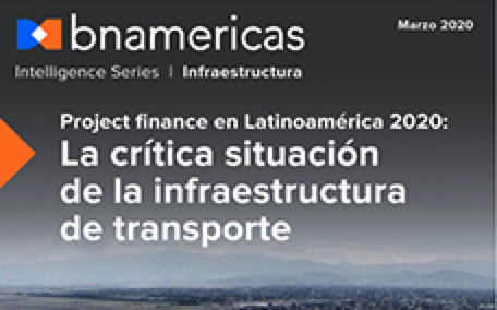 Project Finance in Latin America 2020: A Critical Juncture for Transport Infrastructure
