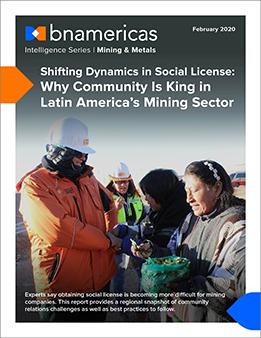 Reporte Nueva Dinámica En Licencias Sociales La Comunidad Lleva La Batuta En La Minería Bnamericas